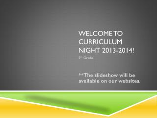 Welcome to curriculum night 2013-2014!