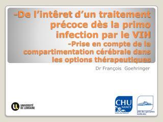 Dr François   Goehringer
