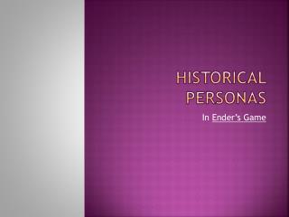 Historical Personas