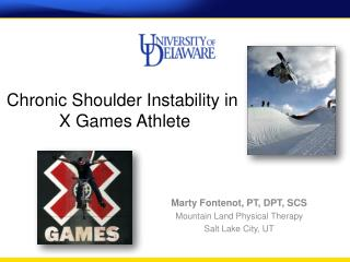 Chronic Shoulder Instability in   X Games Athlete