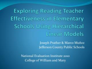 Exploring Reading Teacher Effectiveness in Elementary Schools Using Hierarchical Linear Models