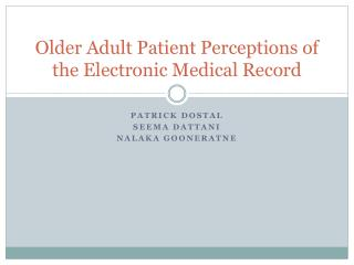 Older Adult Patient Perceptions of the Electronic Medical Record