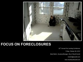 Focus on Foreclosures