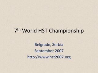 7th World HST Championship