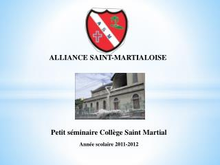 ALLIANCE SAINT-MARTIALOISE