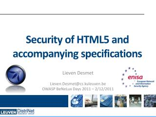 Security of HTML5 and accompanying specifications