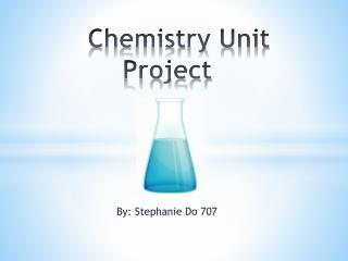 Chemistry Unit   Project