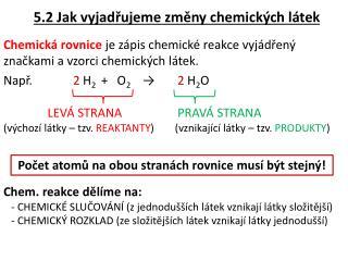 5.2 Jak vyjadřujeme změny chemických látek