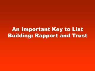 An Important Key to List Building