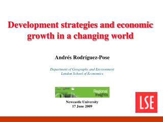 Development strategies and economic growth in a changing world