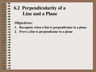 6.2  Perpendicularity of a  Line and a Plane