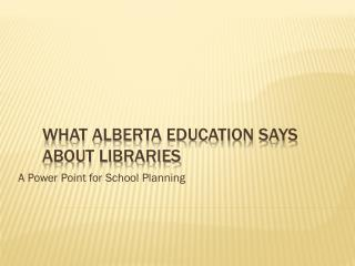What Alberta Education Says About Libraries
