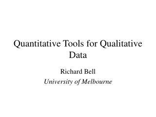 Quantitative Tools for Qualitative Data