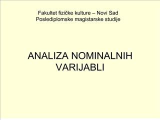 ANALIZA NOMINALNIH VARIJABLI