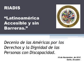 Decenio de las Américas por los Derechos y la Dignidad de las Personas con Discapacidad.