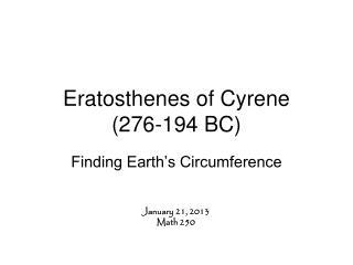 Eratosthenes of Cyrene 276-194 BC
