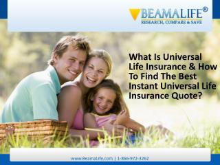 What Is Universal Life Insurance & How To Find The Best Inst