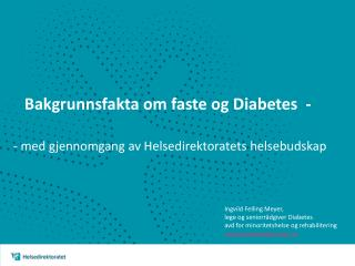 Bakgrunnsfakta om  faste og Diabetes  -