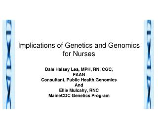 Implications of Genetics and Genomics for Nurses