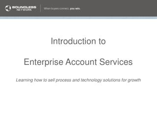 Introduction to Enterprise Account  Services