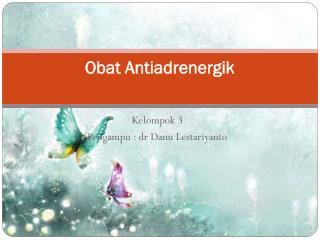 Obat Antiadrenergik