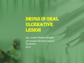 Drugs in Oral Ulcerative Lesion