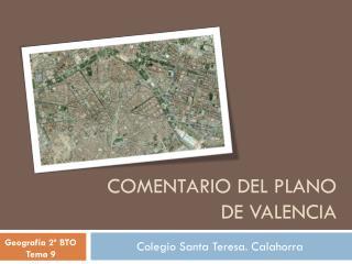 COMENTARIO DEL PLANO DE VALENCIA