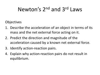 Newton's 2 nd  and 3 rd  Laws