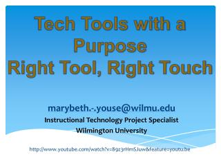 m arybeth.-.youse@wilmu.edu Instructional Technology Project Specialist Wilmington University