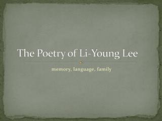 The Poetry of Li-Young Lee
