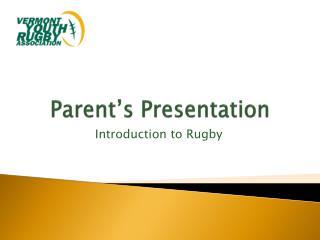 Parent's Presentation
