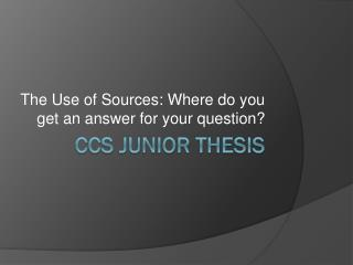 CCS Junior  tHESIS