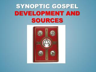 Synoptic gospel  development and Sources