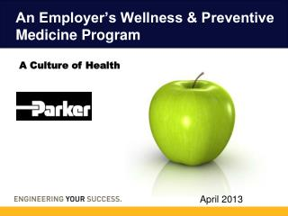 An Employer's Wellness & Preventive Medicine Program