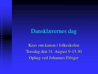 Danskl rernes dag