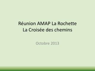 Réunion AMAP La Rochette La Croisée des chemins