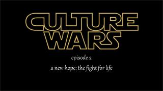 episode  2 a new hope: th e fight for life