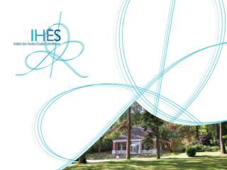 Institut des Hautes  É tudes  Scientifiques