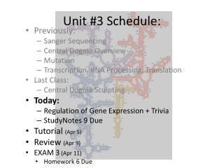 Unit #3 Schedule: