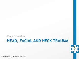 Head, Facial and Neck Trauma