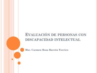 Evaluación de personas con  discapacidad intelectual