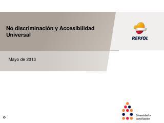 No discriminación y Accesibilidad  Universal