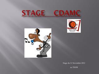 STAGE    CDAMC