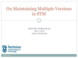 On Maintaining Multiple Versions in STM