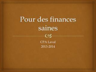 Pour des finances saines