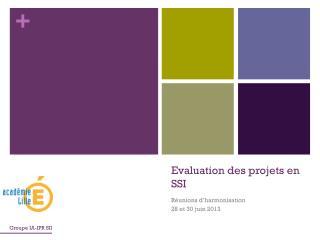 Evaluation des projets en  SSI