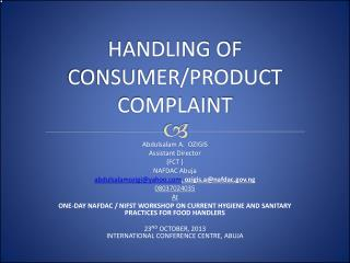 HANDLING OF CONSUMER/PRODUCT  COMPLAINT
