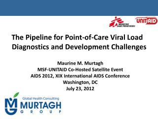 The Pipeline for Point-of-Care Viral Load Diagnostics and Development Challenges