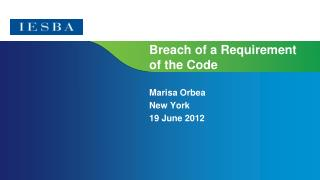 Breach of a Requirement of the Code