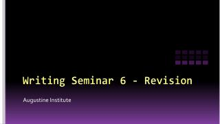 Writing Seminar 6 - Revision